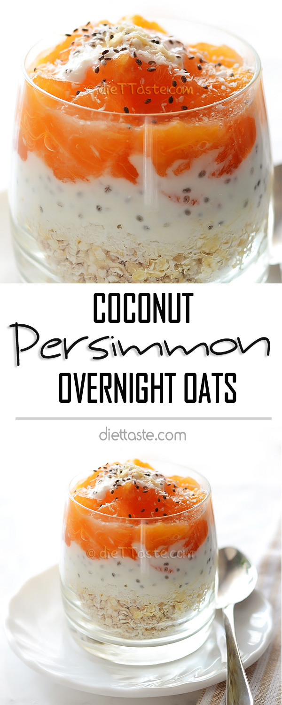 Persimmon Coconut Overnight Oats - diettaste.com