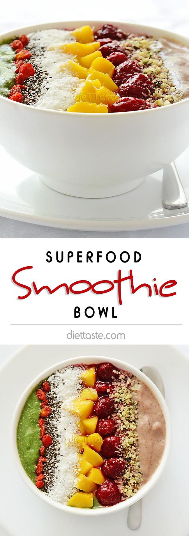 Superfood Smoothie Bowl - diettaste.com