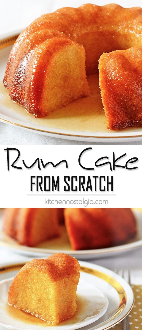 Rum Cake From Scratch Kitchen Nostalgia