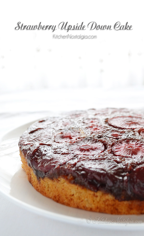Strawberry Upside Down Cake - kitchennostalgia.com