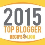I'm a 2015 RecipeLion Top Blogger
