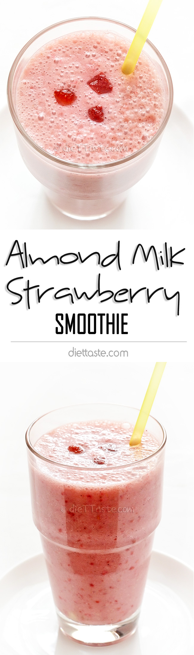 Almond Milk Strawberry Smoothie - diettaste.com