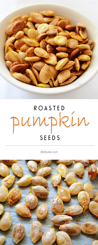 Roasted Pumpkin Seeds - from diettaste.com