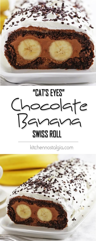 Chocolate Banana Swiss Roll - Cat's Eyes