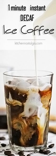 Decaf Ice Coffee - you need just 1 minute to prepare homemade decaf ice coffee with this instant, no cook method
