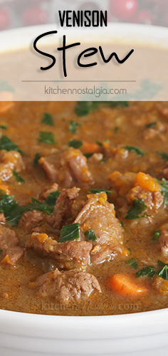 Venison Stew - whether slow cooked or pressure cooked, this flavorful stew is sure to warm every heart and stomach.