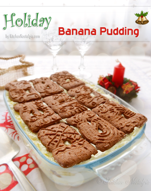 Holiday Banana Pudding - kitchennostalgia.com