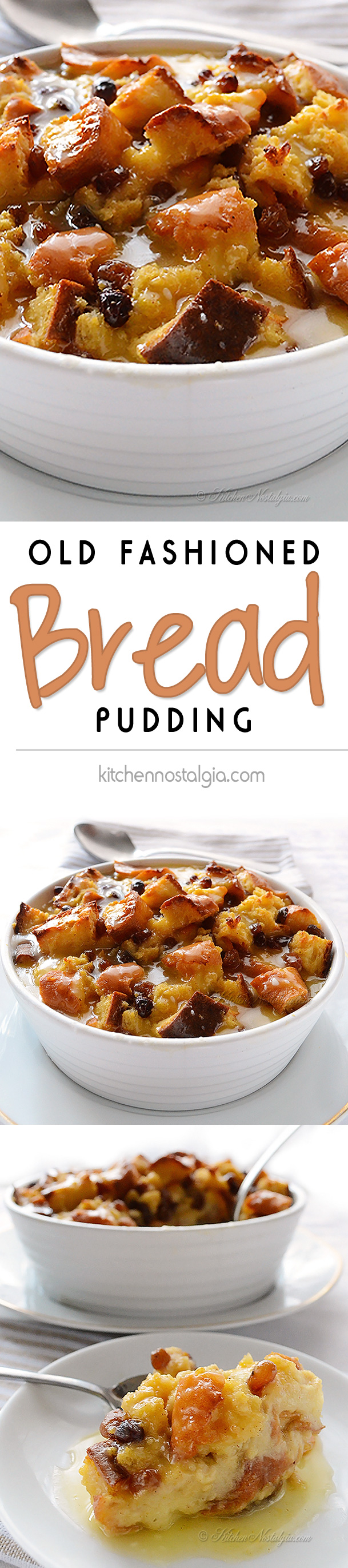 Old Fashioned Bread Pudding - from kitchennostalgia.com