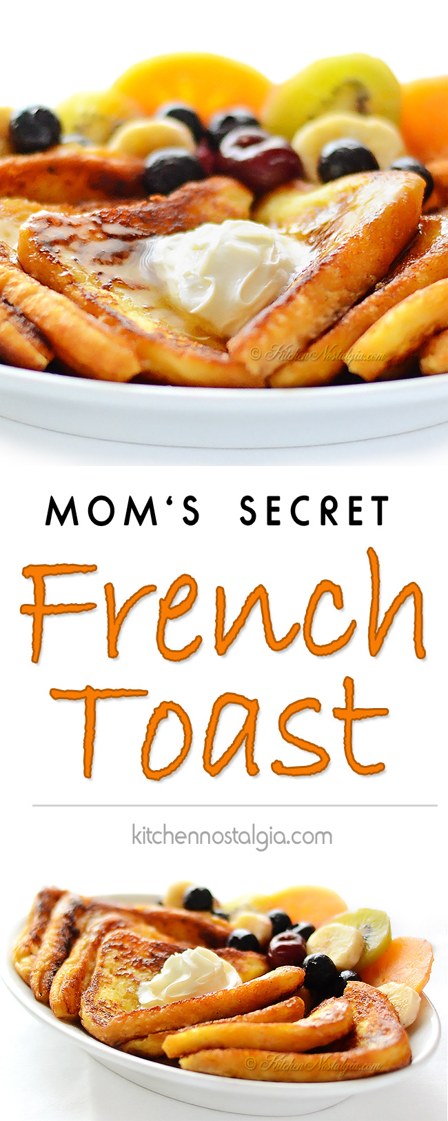 Mom's Secret French Toast - kitchennostalgia.com