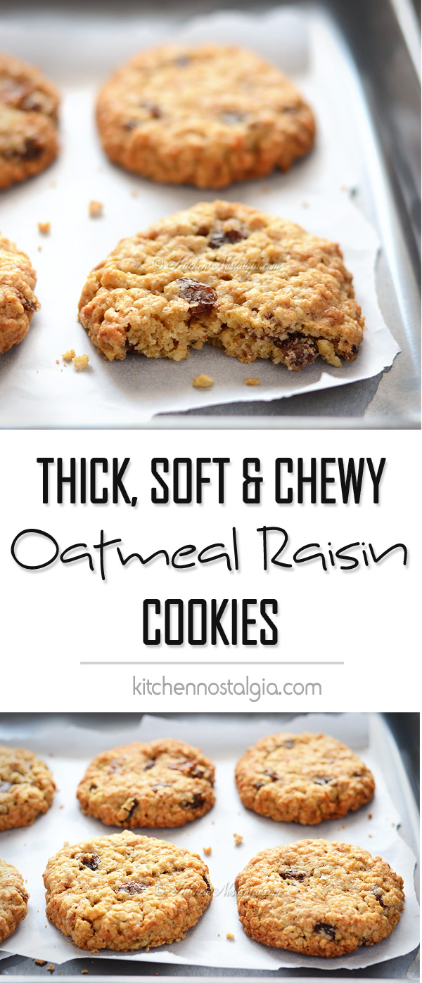 Thick, Soft and Chewy Oatmeal Raisin Cookies - KitchenNostalgia.com